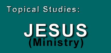 The 3 1/2 year Ministry of Jesus